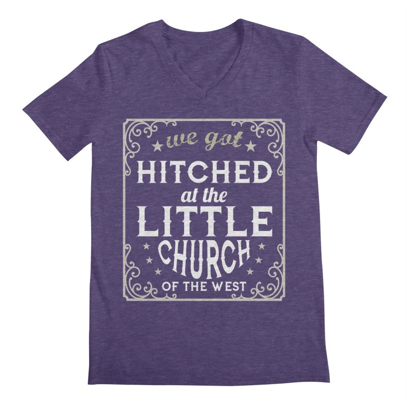 Hitched at the Little Church of the West Men's Regular V-Neck by Little Church of the West's Artist Shop