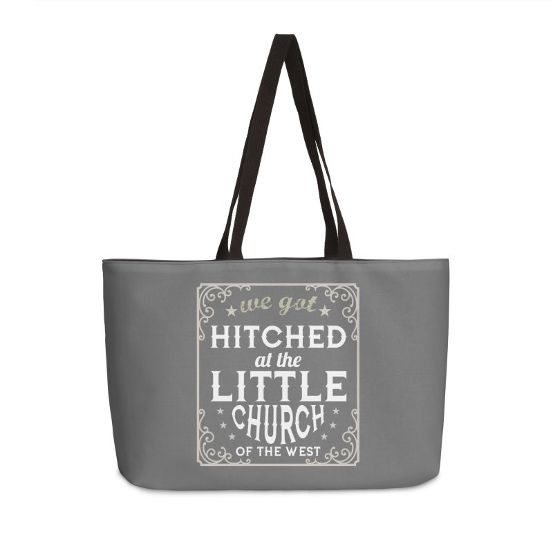 Hitched at the Little Church of the West Accessories Weekender Bag Bag by Little Church of the West's Artist Shop