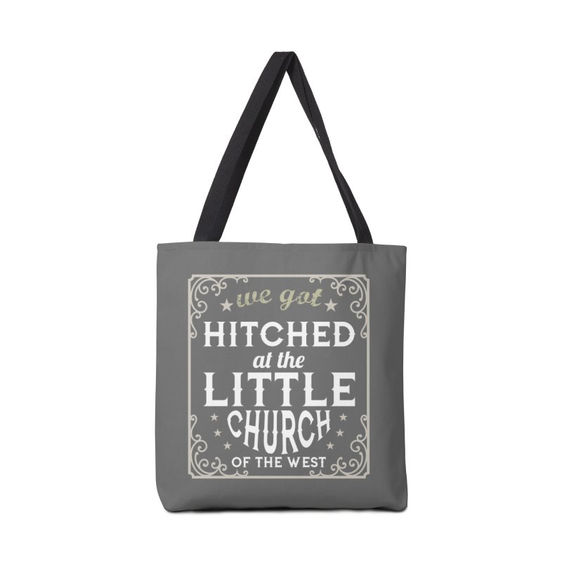 Hitched at the Little Church of the West Accessories Bag by Little Church of the West's Artist Shop