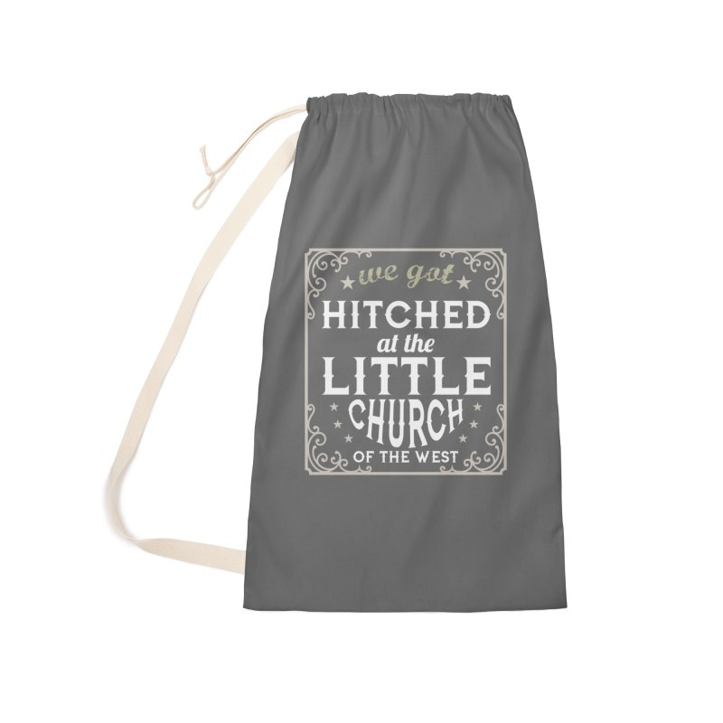 Hitched at the Little Church of the West Accessories Laundry Bag Bag by Little Church of the West's Artist Shop