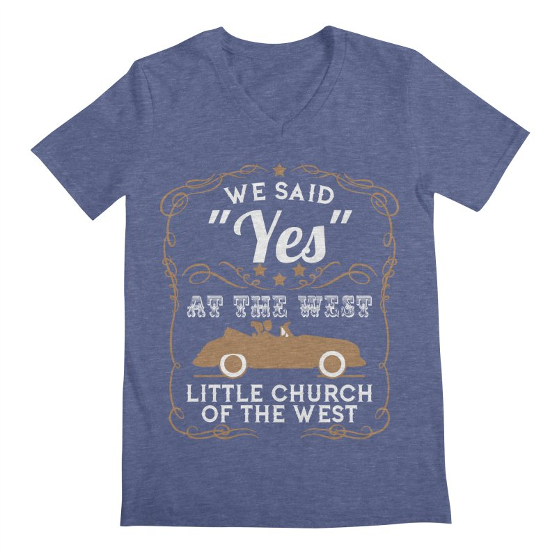 """We said """"YES"""" at the West Men's Regular V-Neck by Little Church of the West's Artist Shop"""