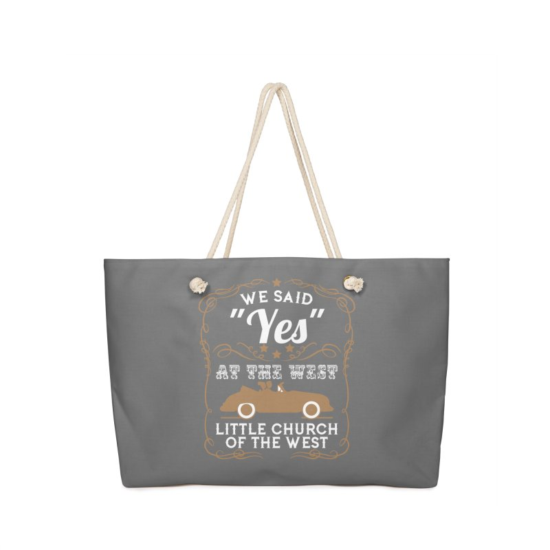 """We said """"YES"""" at the West Accessories Bag by Little Church of the West's Artist Shop"""