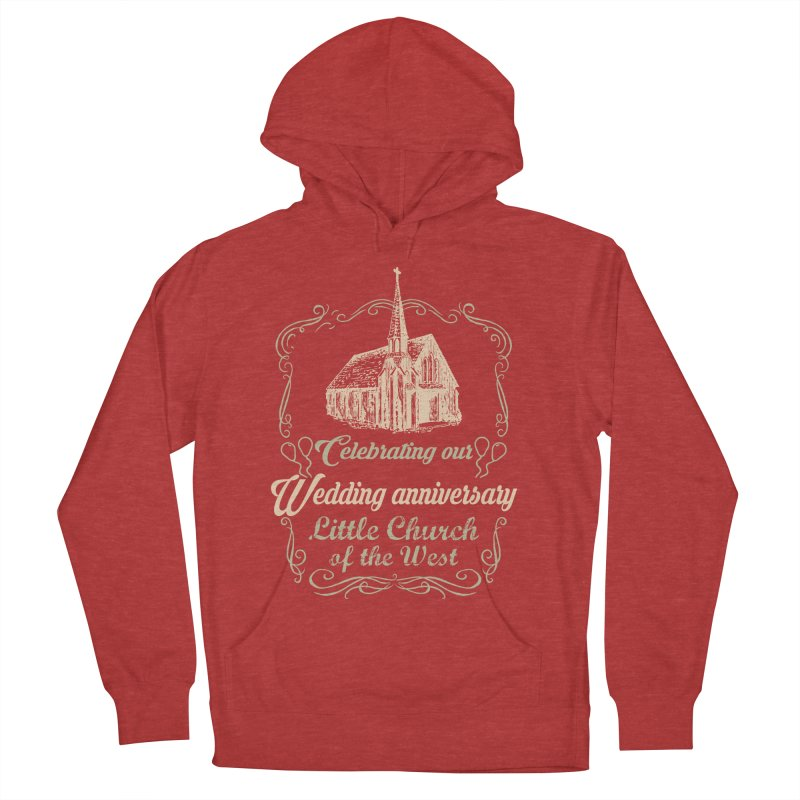 Anniversary Celebration Women's French Terry Pullover Hoody by Little Church of the West's Artist Shop