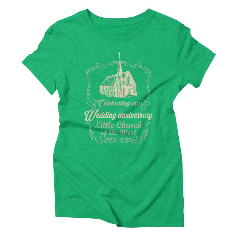 Anniversary Celebration Women's Triblend T-Shirt by Little Church of the West's Artist Shop