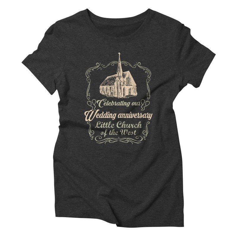 Anniversary Celebration Women's Triblend T-Shirt by Little Church of the West's Artist Shop
