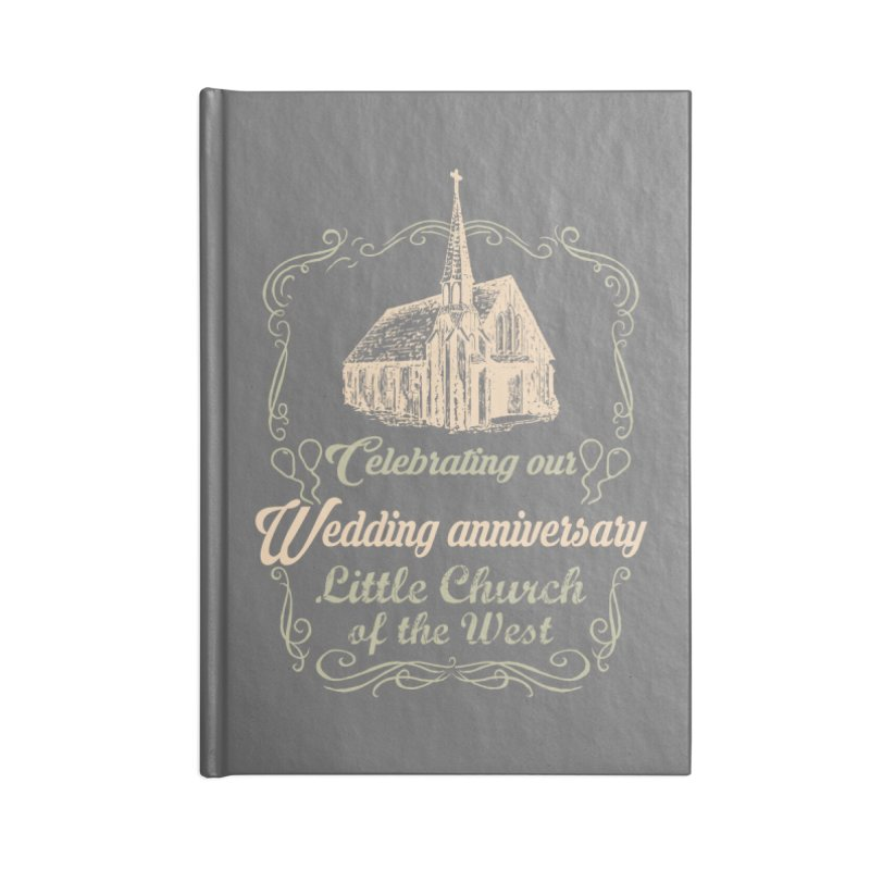 Anniversary Celebration Accessories Lined Journal Notebook by Little Church of the West's Artist Shop