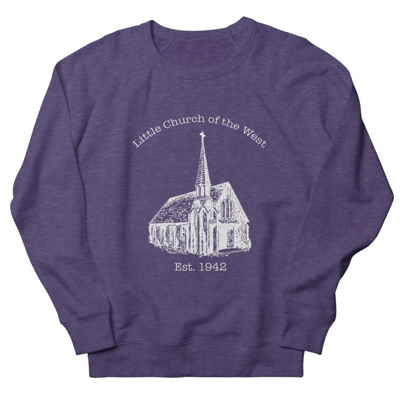 Chapel Women's French Terry Sweatshirt by Little Church of the West's Artist Shop