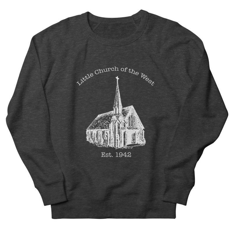 Chapel Men's French Terry Sweatshirt by Little Church of the West's Artist Shop