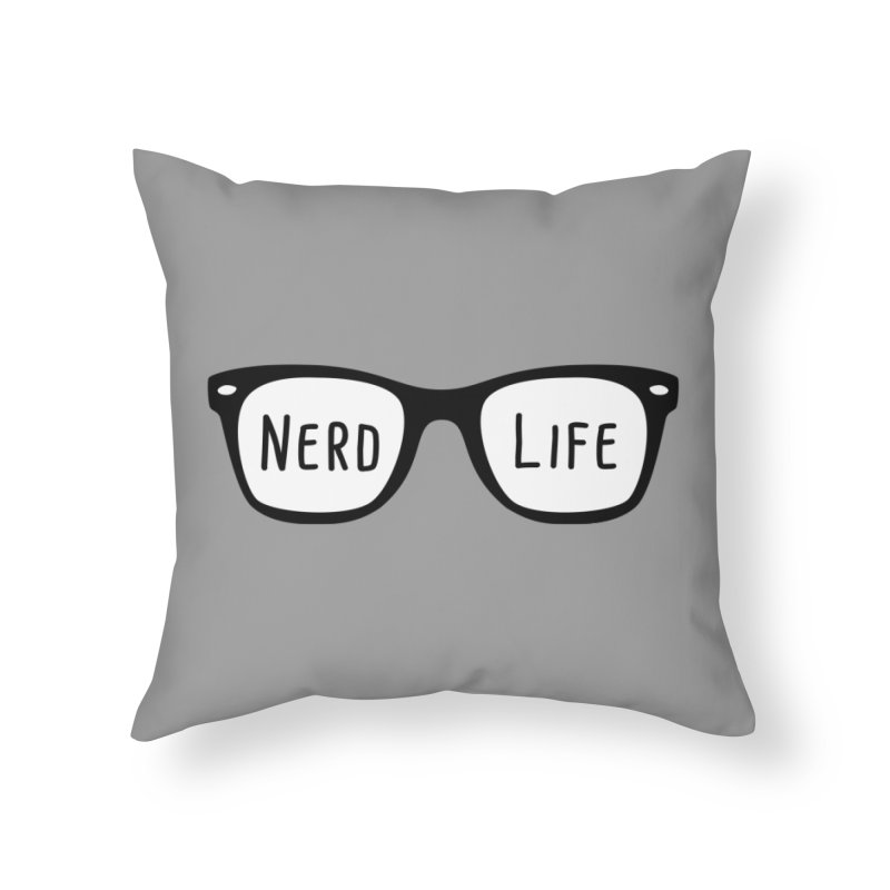 Nerd Life 4Ever Home Throw Pillow by little g dehttps://www.threadless.com/profile/arti