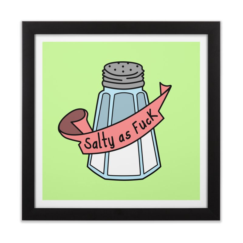Salty as Fuck Home Framed Fine Art Print by little g dehttps://www.threadless.com/profile/arti