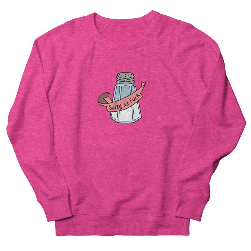 Salty as Fuck Women's Sweatshirt by little g dehttps://www.threadless.com/profile/arti