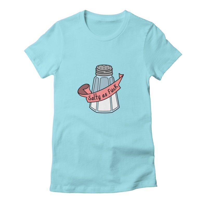 Salty as Fuck Women's Fitted T-Shirt by little g dehttps://www.threadless.com/profile/arti