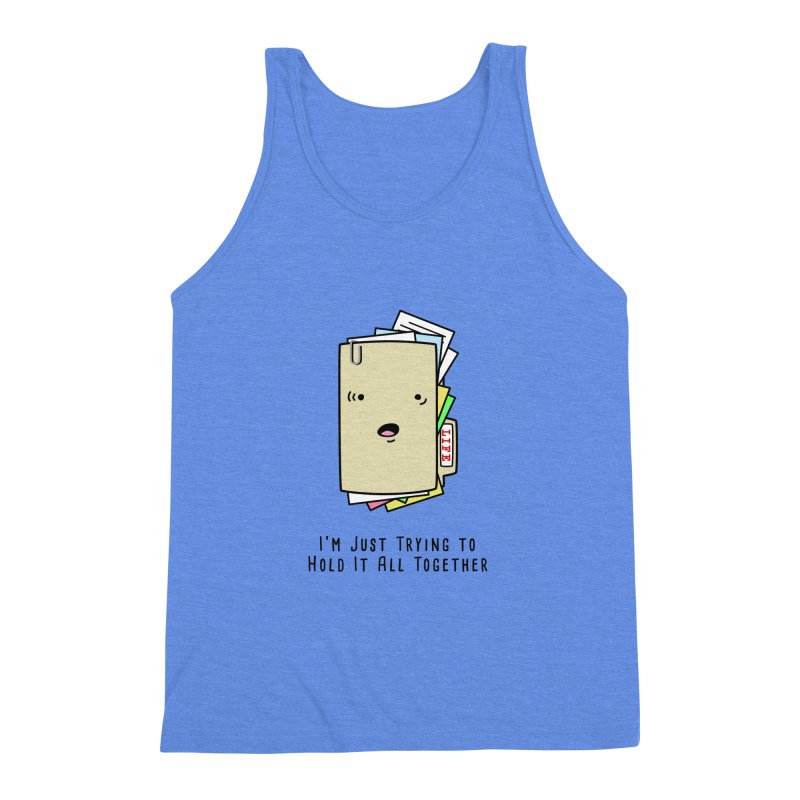 Keep It Together Men's Triblend Tank by little g dehttps://www.threadless.com/profile/arti