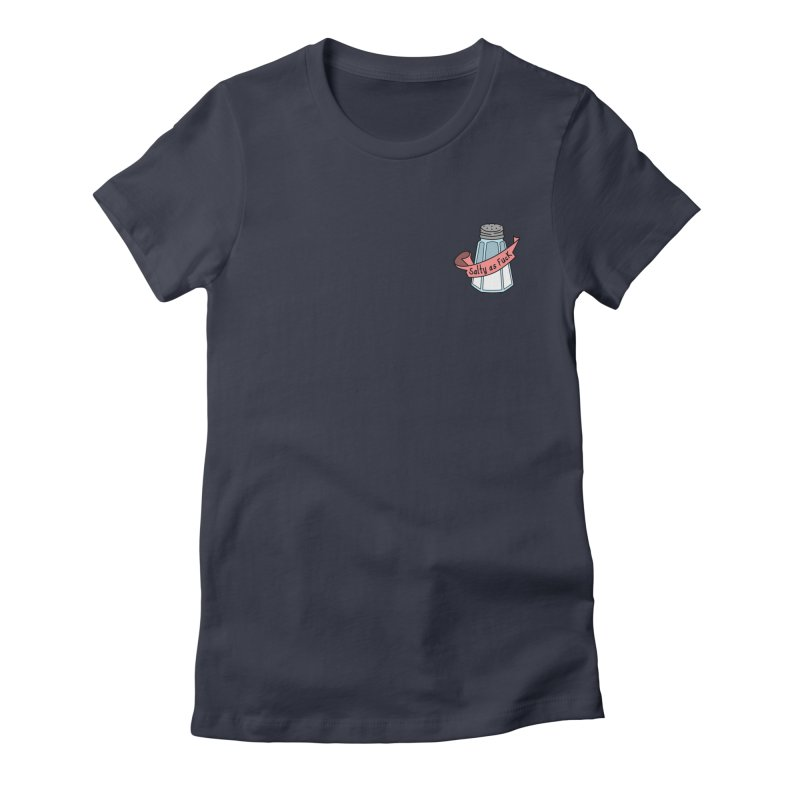 Salty As Fuck - (Small Left Chest) Women's Fitted T-Shirt by little g dehttps://www.threadless.com/profile/arti