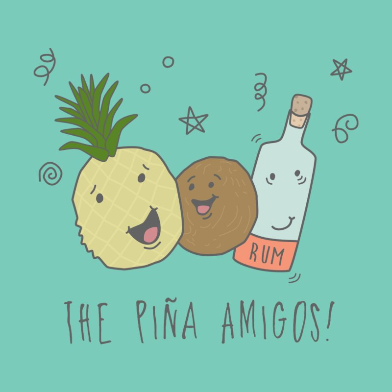 The Pina  Amigos! None  by little g dehttps://www.threadless.com/profile/arti