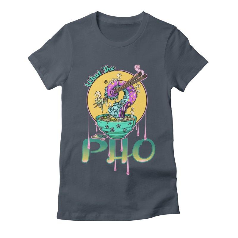 What The Pho Women's T-Shirt by Little Ninja Studios