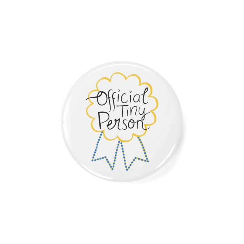 Official Tiny Person Accessories Button by Little Stories for Tiny People's Shop