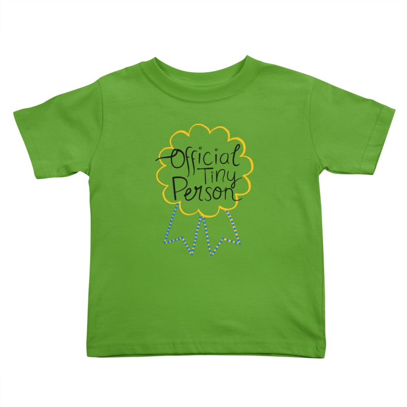 Official Tiny Person Kids Toddler T-Shirt by Little Stories for Tiny People's Shop