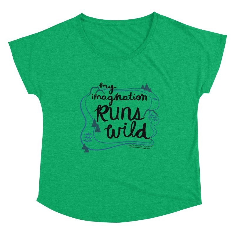 My Imagination Runs Wild Women's Scoop Neck by Little Stories for Tiny People's Shop
