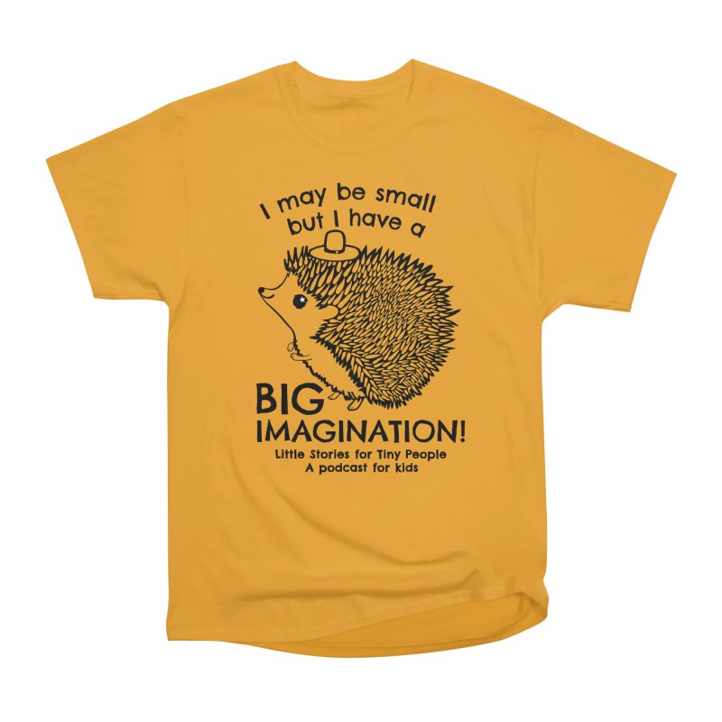 Little Hedgehog's Big Imagination Women's Heavyweight Unisex T-Shirt by Little Stories for Tiny People's Shop