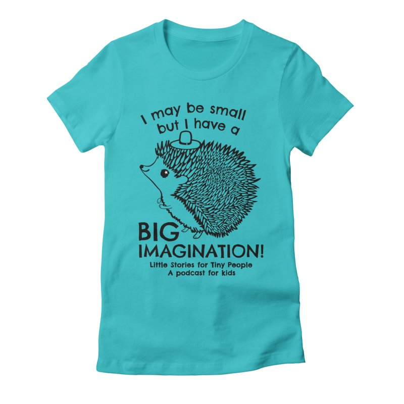 Little Hedgehog's Big Imagination Women's Fitted T-Shirt by Little Stories for Tiny People's Shop