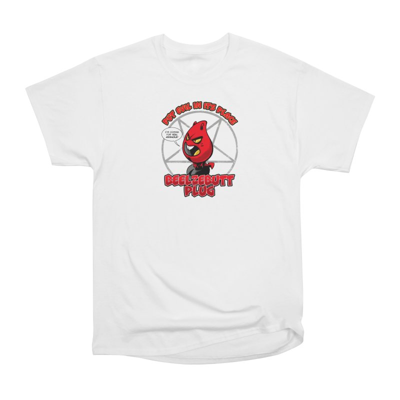 Beelzebutt Plug - Put Evil In Its Place Men's T-Shirt by Live Nude Ghouls Artist Shop