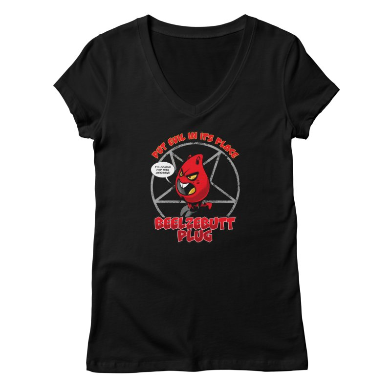 Beelzebutt Plug - Put Evil In Its Place Women's V-Neck by Live Nude Ghouls Artist Shop