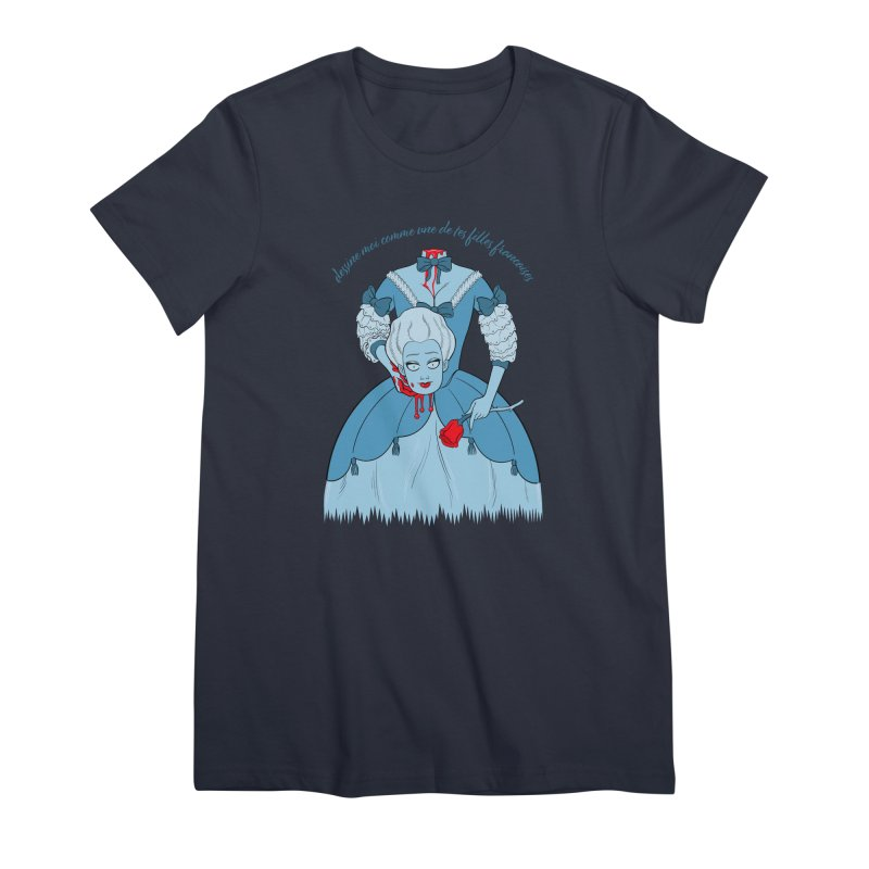 Draw Me Like One of your French Girls Women's T-Shirt by Live Nude Ghouls Artist Shop