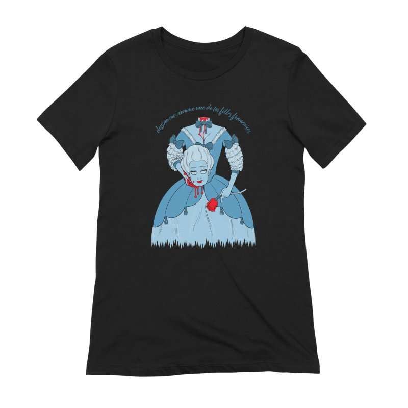 Draw Me Like One of your French Girls Women's Extra Soft T-Shirt by Live Nude Ghouls Artist Shop
