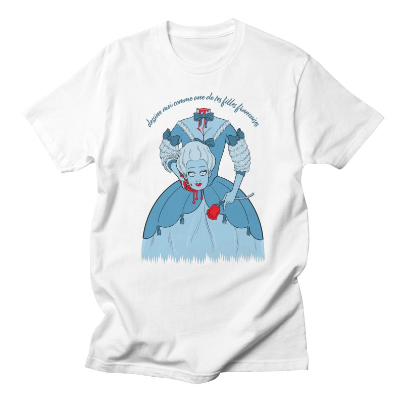 Draw Me Like One of your French Girls Women's Regular Unisex T-Shirt by Live Nude Ghouls Artist Shop