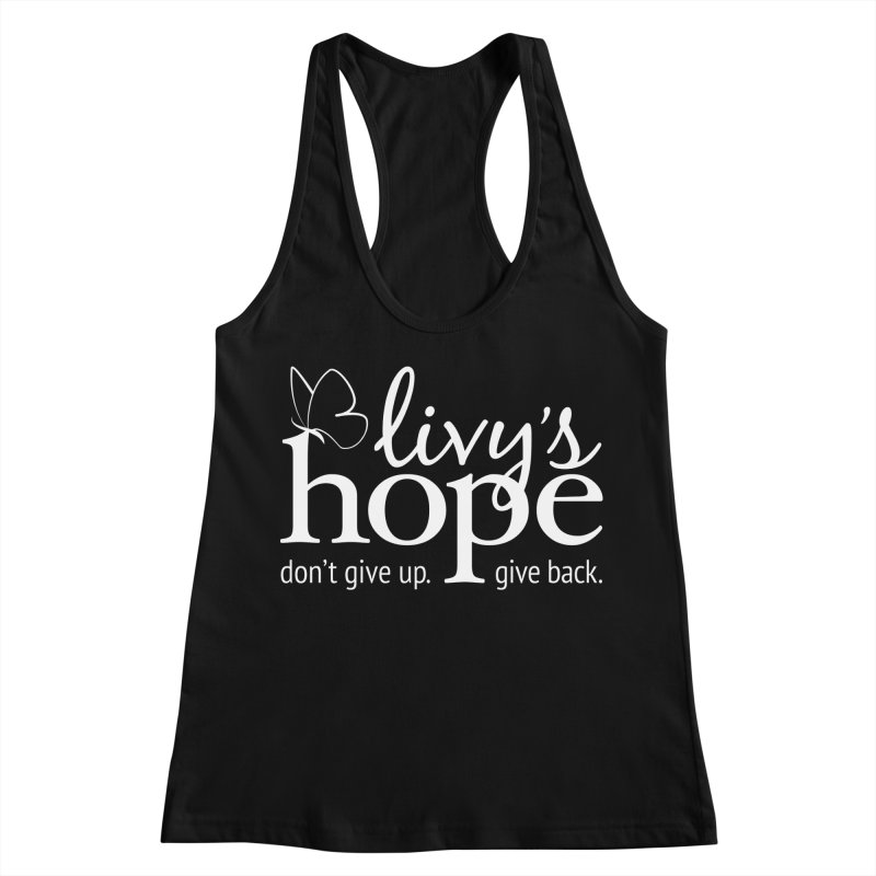 Livy's Hope in White Women's Racerback Tank by Livy's Hope Shop