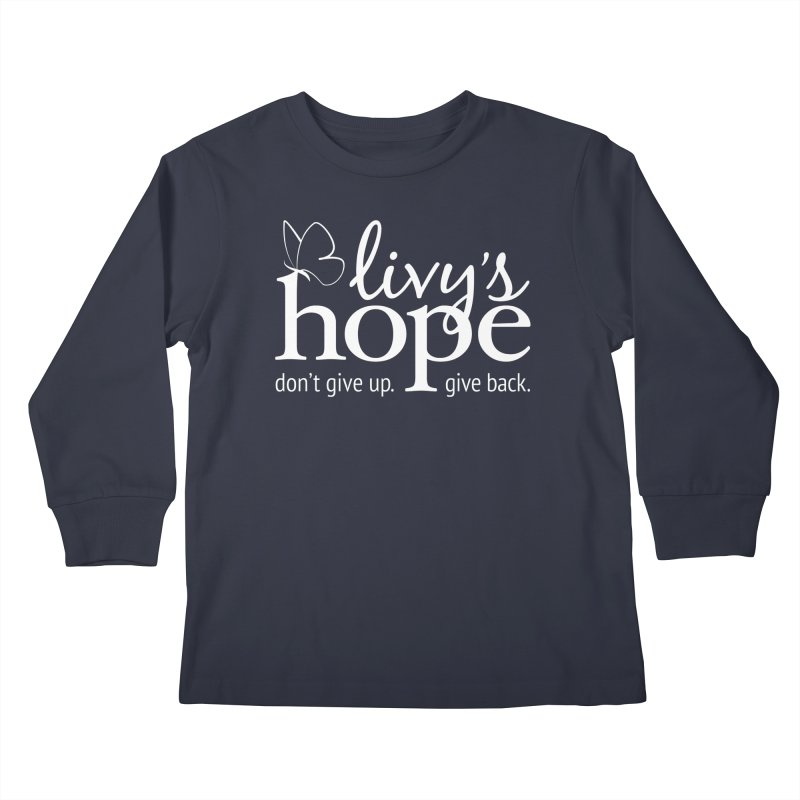 Livy's Hope in White Kids Longsleeve T-Shirt by Livy's Hope Shop