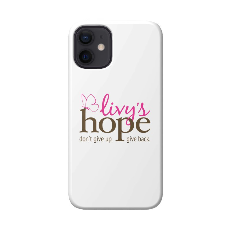 Livy's Hope in Color Accessories Phone Case by Livy's Hope Shop