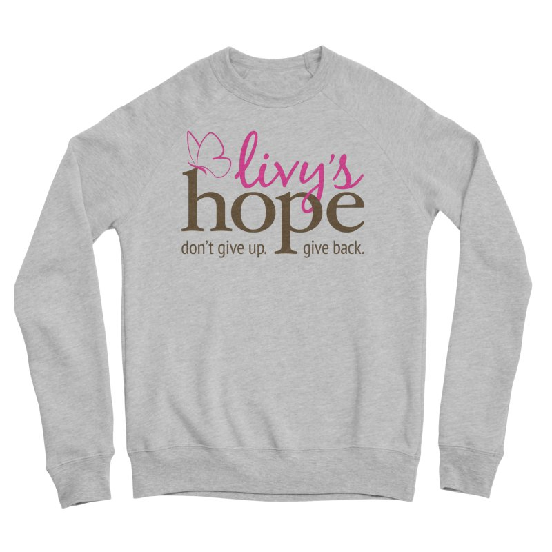 Livy's Hope in Color Men's Sweatshirt by Livy's Hope Shop