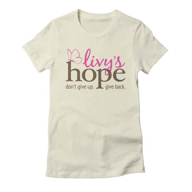 Livy's Hope in Color Women's Fitted T-Shirt by Livy's Hope Shop