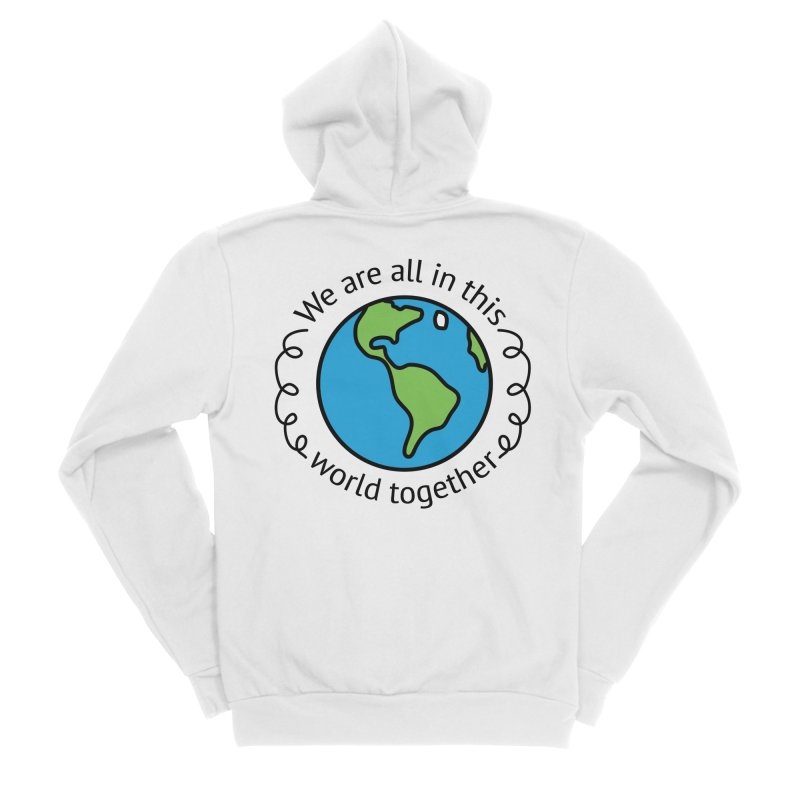 In This World Together Men's Sponge Fleece Zip-Up Hoody by Livy's Hope Shop