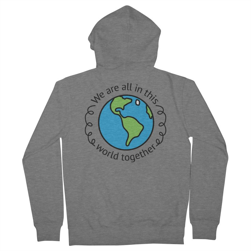 In This World Together Men's French Terry Zip-Up Hoody by Livy's Hope Shop
