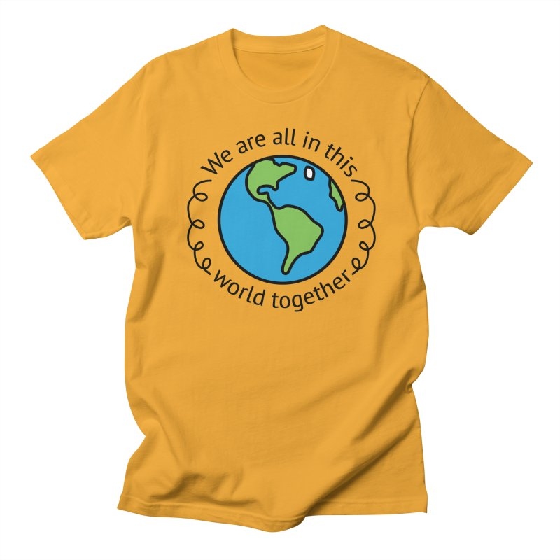 In This World Together Men's Regular T-Shirt by Livy's Hope Shop