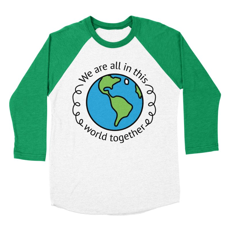 In This World Together Men's Baseball Triblend Longsleeve T-Shirt by Livy's Hope Shop