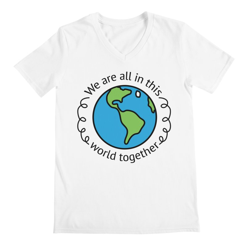 In This World Together Men's Regular V-Neck by Livy's Hope Shop