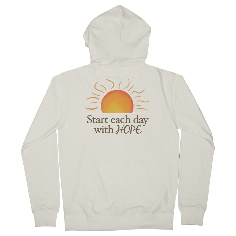 Start Each Day With Hope Men's French Terry Zip-Up Hoody by Livy's Hope Shop