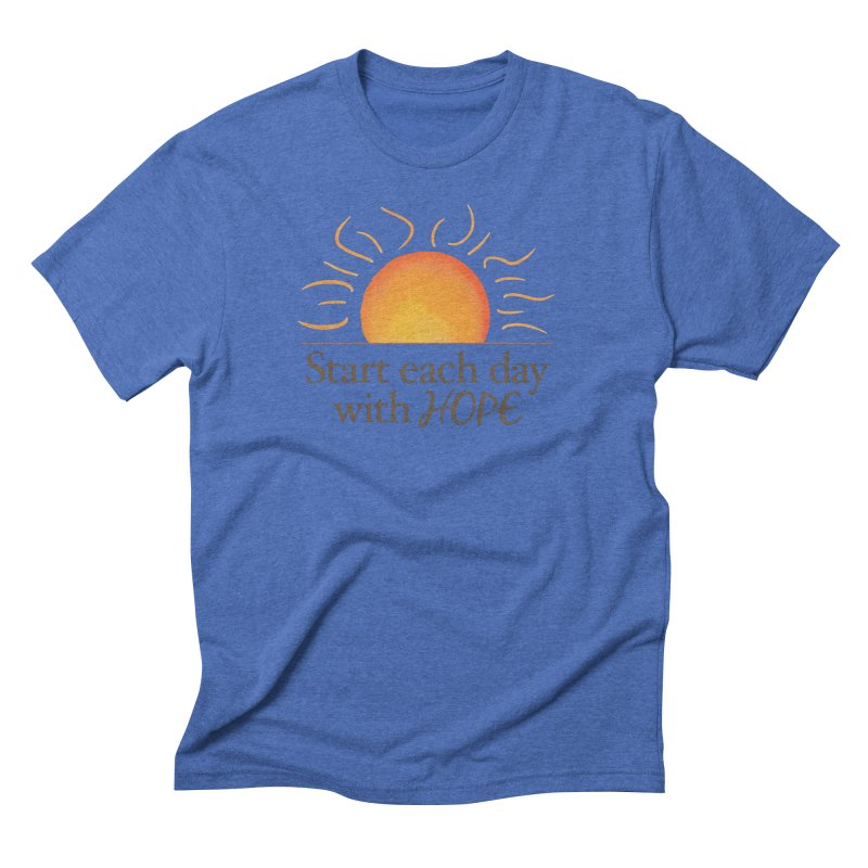 Start Each Day With Hope Men's T-Shirt by Livy's Hope Shop
