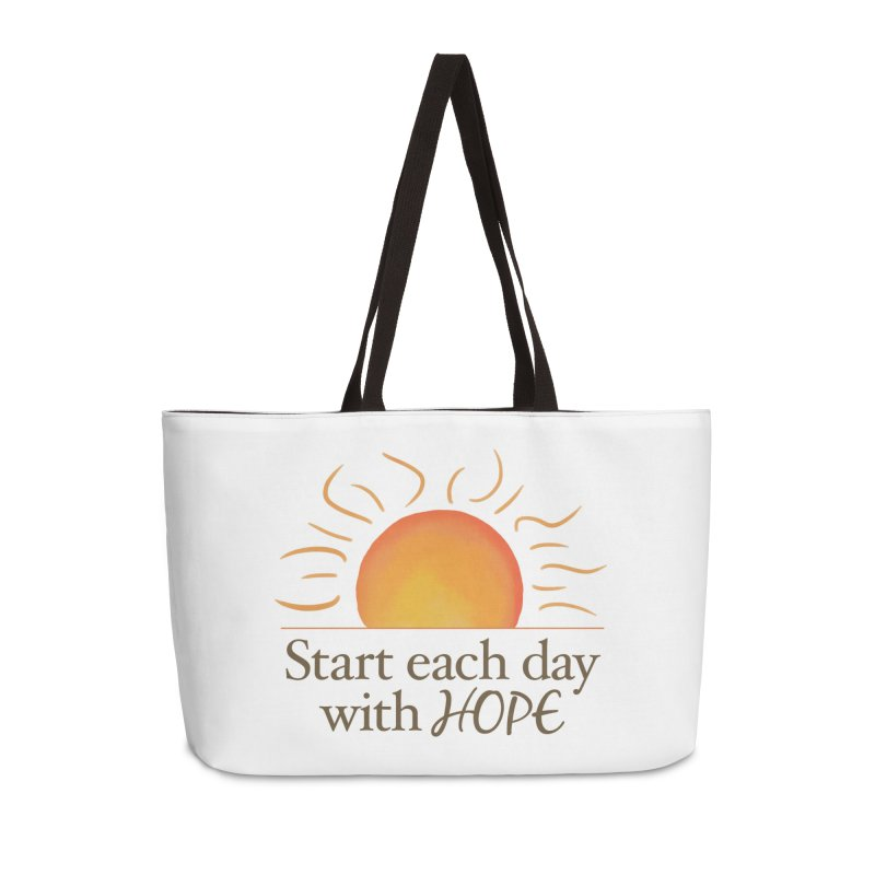 Start Each Day With Hope Accessories Weekender Bag Bag by Livy's Hope Shop