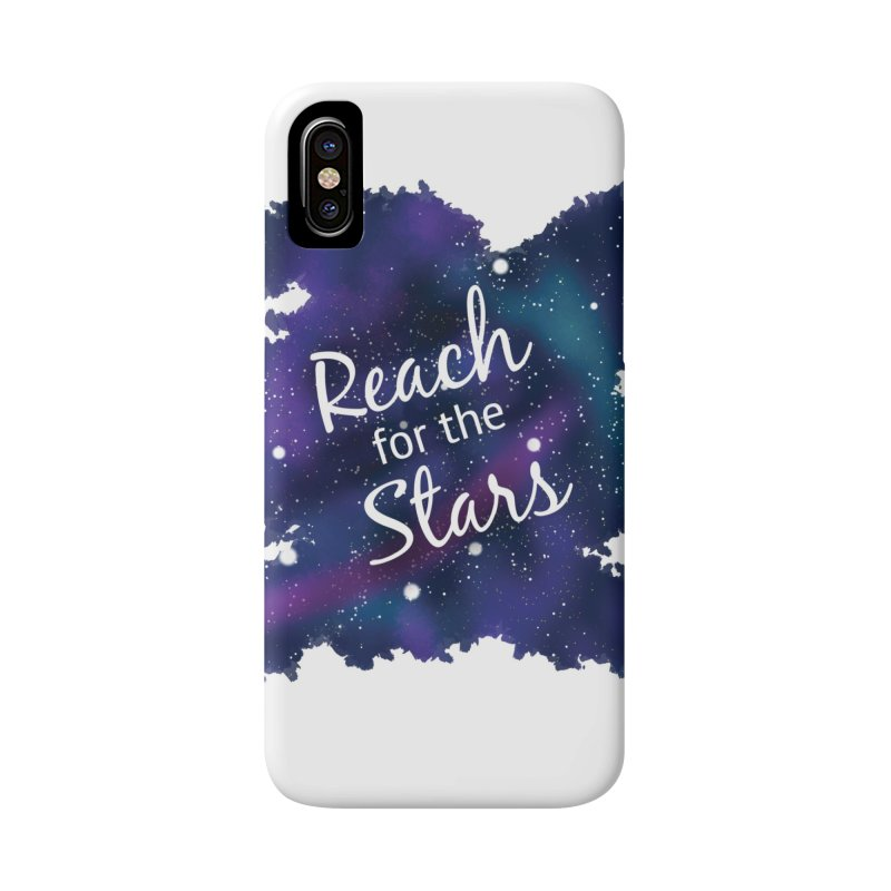 Reach for the Stars Accessories Phone Case by Livy's Hope Shop