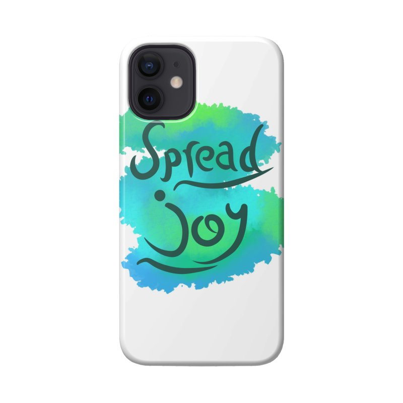 Spread Joy Accessories Phone Case by Livy's Hope Shop