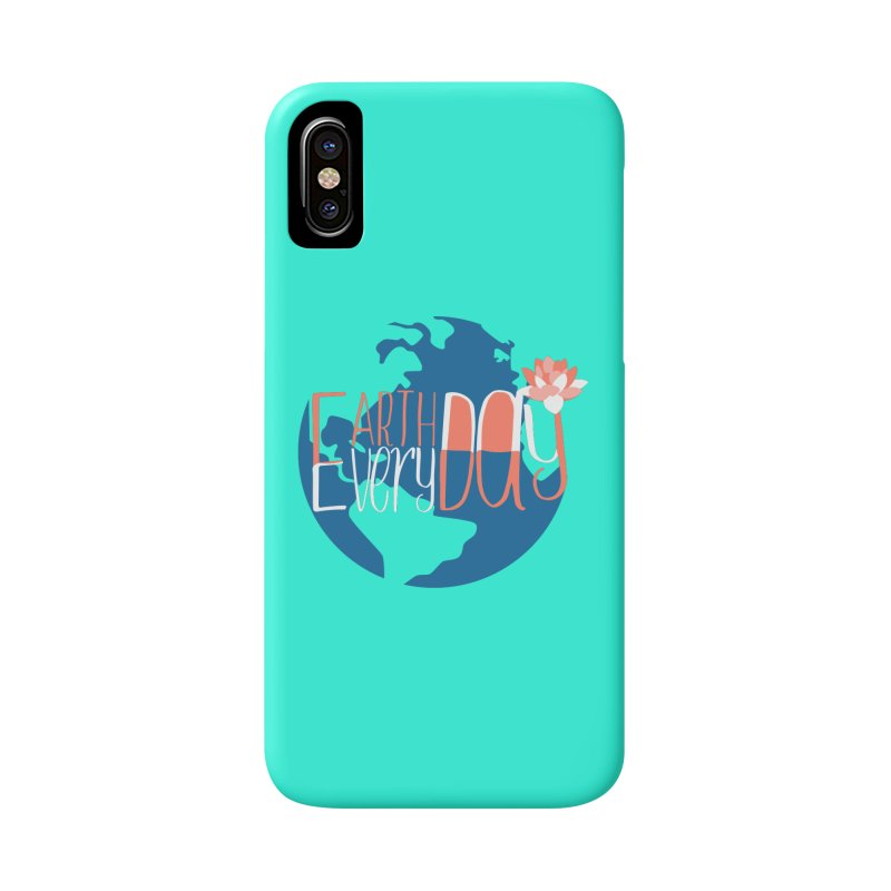 Earth Day Every Day Accessories Phone Case by LLUMA Creative Design