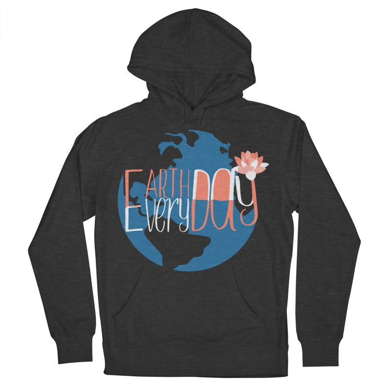 Earth Day Every Day Women's Pullover Hoody by LLUMA Creative Design