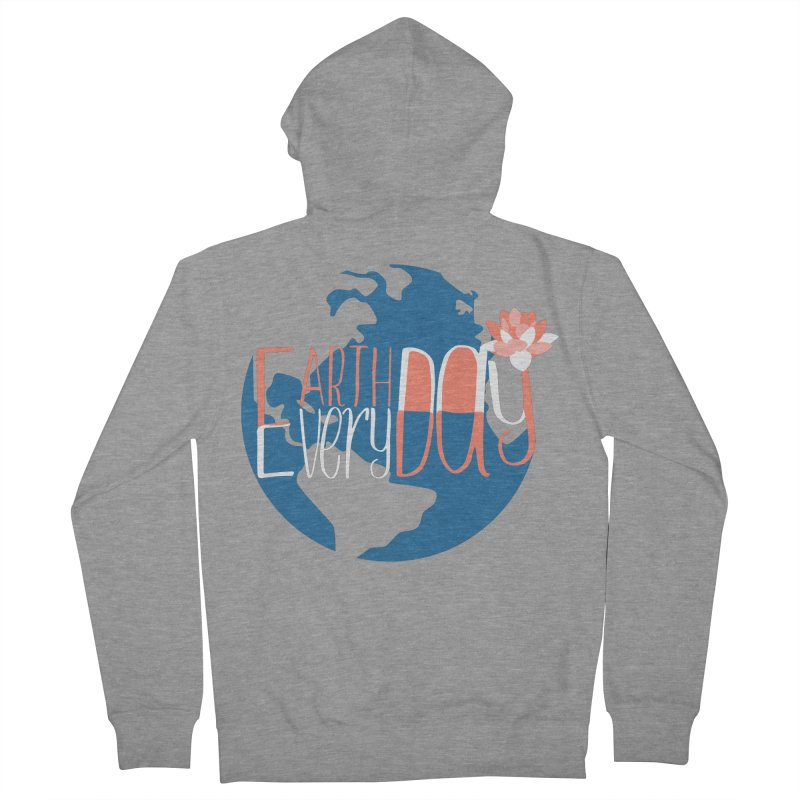 Earth Day Every Day Women's Zip-Up Hoody by LLUMA Creative Design