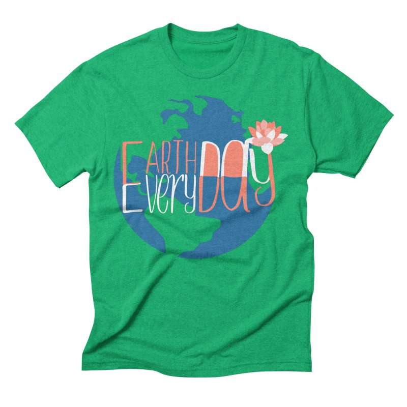 Earth Day Every Day Men's Triblend T-Shirt by LLUMA Creative Design