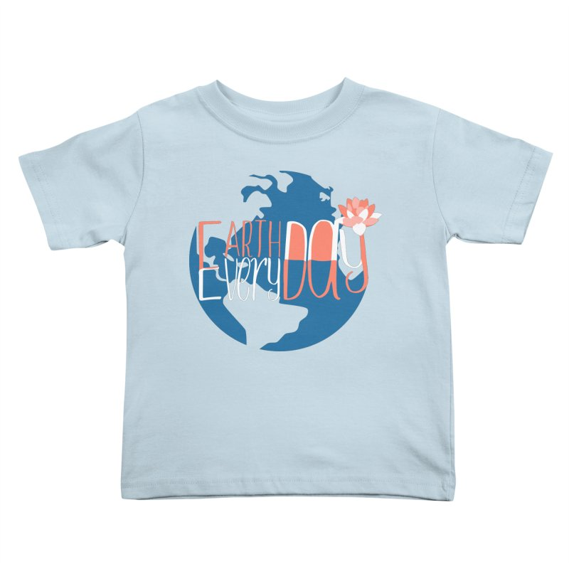 Earth Day Every Day Kids Toddler T-Shirt by LLUMA Creative Design